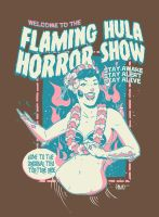 Flaming Hula Horror Show by paulorocker