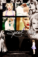 Speak Now [Fic Movie Poster] by CrayolaWasHere