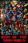 Rise of the Supermen by BigRob1031
