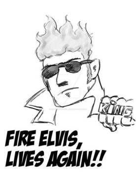 Fire Elvis Lives Again by SuperLopezEOL
