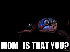 MOM IS THAT YOU? Toy Bonnie meme by rons13