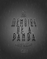 Memoirs of a Panda: Part I by GameCubed6186