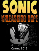 Sonic Unleashing Hope Poster #2 by Loor101