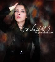 It's a Beautiful Lie by lizjowen