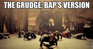 The Grudge: BAP's Version. by WhiteYuuki