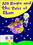 Aso Koopa and the tales of Ebon cover coloured v. by KatarinaTheCat