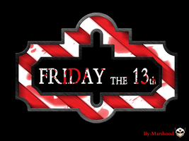 T.G.I FRIDAY THE 13th by MARSHOOD