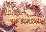 The Allure Of Edridion- Chapter 11 by ChristoMan