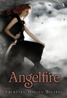 My book cover: ANGELFIRE by courtneyallison
