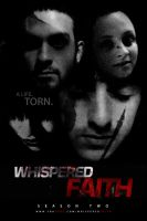Whispered Faith - FAUX MOVIE TRES by HeliumLoaded94