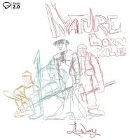 NATURE BORN KILLERS (SKETCH) by dblackhand
