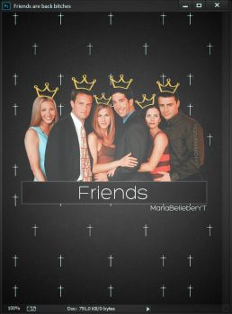 Edicion Friends By: MBYT by MariaBelieberYT
