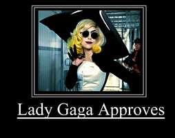 Lady Gaga Approves by hexgirl911