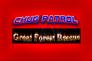 Chug Patrol Great Forest Rescue Promo by shegrademonwolf098
