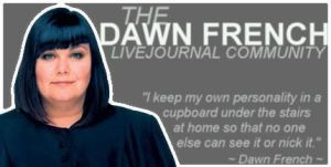 dawn french banner1 by iheartjen