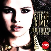 +Forget Forever - The Hits Collection by JustInLoveTrue