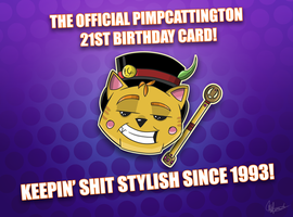The Pimpcattington 21st Birthday Card by NightLightArt
