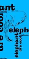 Elephants Are Cool by swordfishll