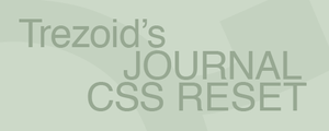 Journal CSS Reset by trezoid