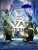 SAVAGE SIRENS movie poster by SWFan1977