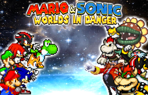 Mario and Sonic Worlds In Danger - Ultimate Poster by xXBrawlStudiosXx