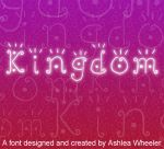 Kingdom Font by ashzstock