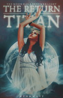 The Return of a Titan | Wattpad Cover by Myhmwayf