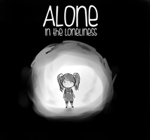 Alone in the loneliness by anomgokil