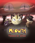 Meowth Return To West Finished by Meowthfan