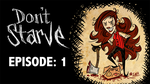 Let's Play Don't Starve! by Bobfleadip
