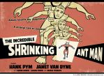 The Incredible Shrinking Ant Man by BillWalko