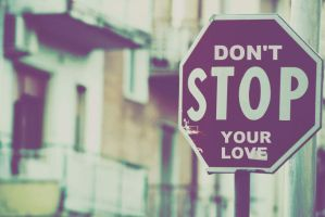 DON'T STOP YOUR LOVE by MoonlessNightGirl
