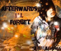 Afterwards I'll Forget Cover by SoubixLoveless