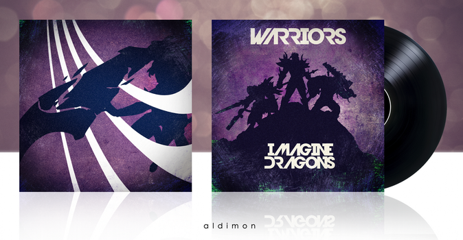 Imagine Dragons: Warriors Custom Cover Art by aldimon