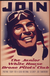 Join the Junior White House Drone Pilots' Club by poasterchild