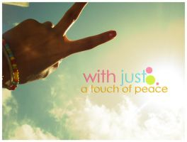 With just a touch of peace by Zamrocks
