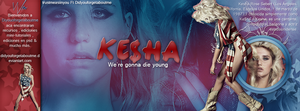+Ke$ha We're Gonna die young (Portada Ft) by DidYouForgetAboutMe