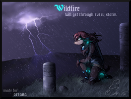 Wildfire will get through every storm by BUGHS-22