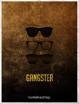 #justmallumoviethings - Gangster by ashhishnocturne