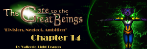 GTTGB - Division, Neglect, Ambition - Chapter 14 by JarODragon