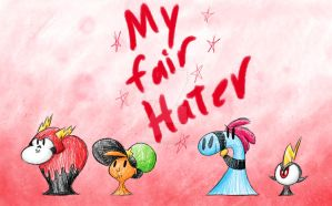 My Fair Hatey TONIGHT! by Frigg-Fluff