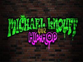 I Does Hiphop by MichaelKnouff