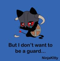 I don't want to be a guard by TentacleKitty