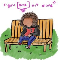 Tablet Sketch #2 - You {Are} Not Alone by graphicspark