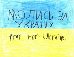 Pray For Ukraine by AwesomePrussia2345