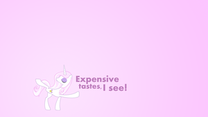 Expensive Tastes by MisterLolrus