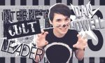 Dan Howell (Danisnotonfire) OUT by SuiSkellington