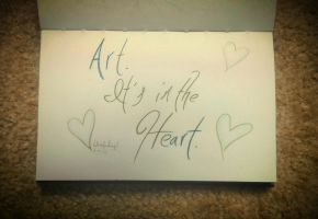 Art.  It's in the Heart. by WhiskerfaceRumpel