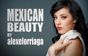 Mexican Beauty 2 by alexelorriaga