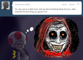 Ask Toad - Dark Room? by pocket-arsenal
